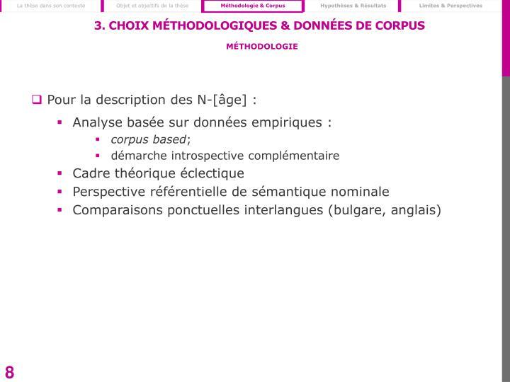 3. Choix méthodologiques & Données de corpus