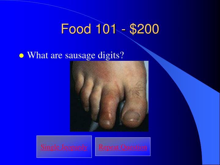 Food 101 - $200