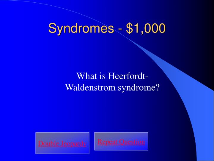Syndromes - $1,000