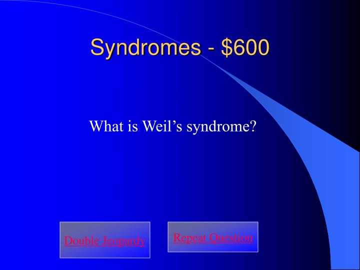 Syndromes - $600