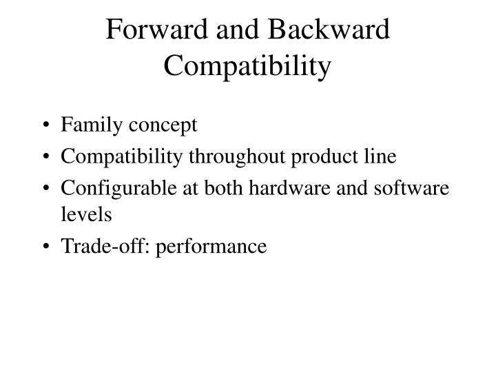 Forward and Backward Compatibility