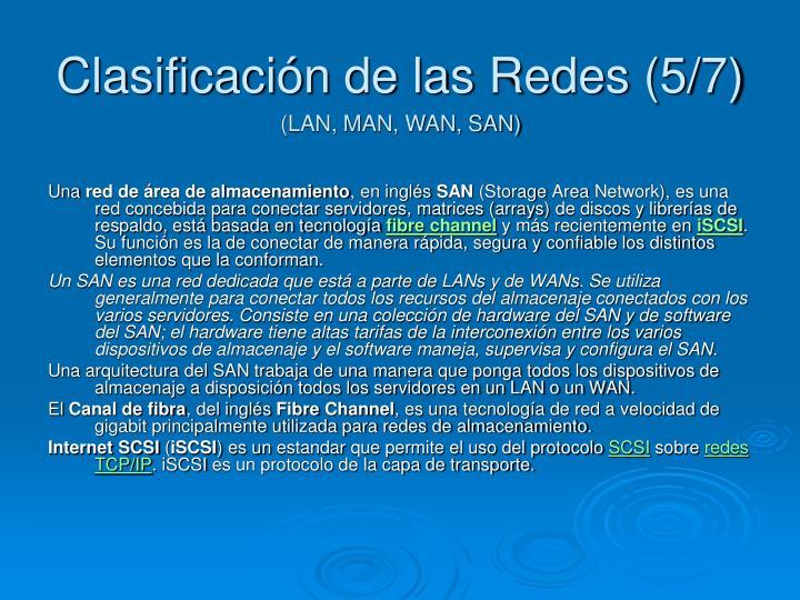 Clasificación de las Redes (5/7)