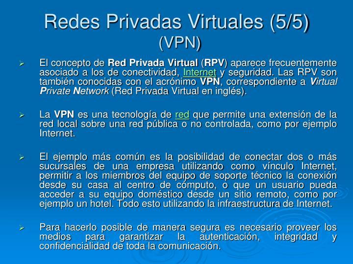 Redes Privadas Virtuales (5/5)