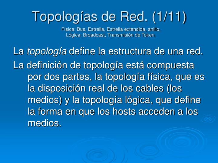 Topologías de Red. (1/11)