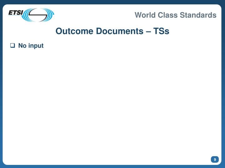 Outcome Documents – TSs