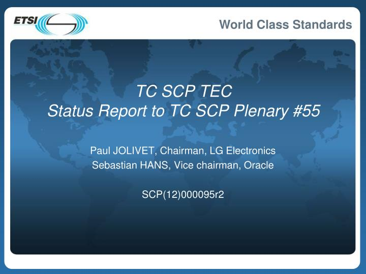 Tc scp tec status report to tc scp plenary 55
