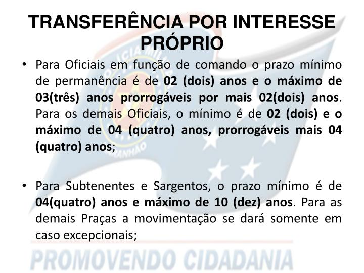 TRANSFERÊNCIA POR INTERESSE PRÓPRIO