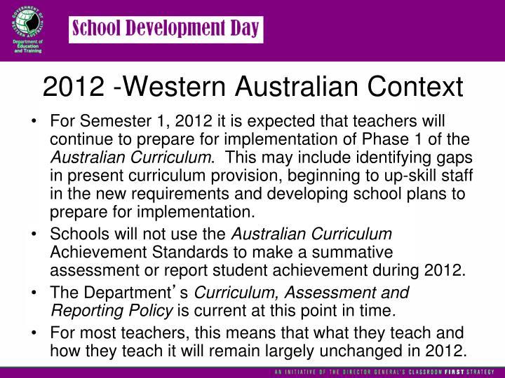 2012 -Western Australian Context