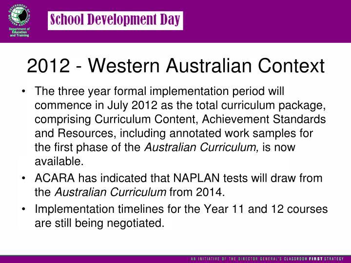 2012 - Western Australian Context
