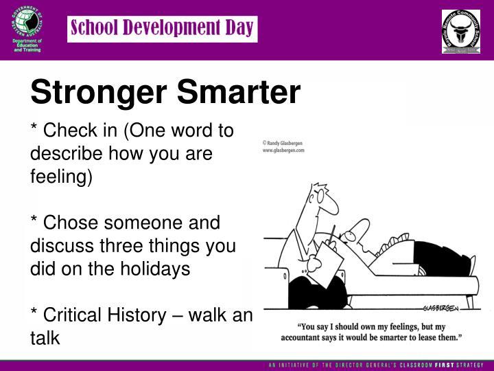 Stronger Smarter