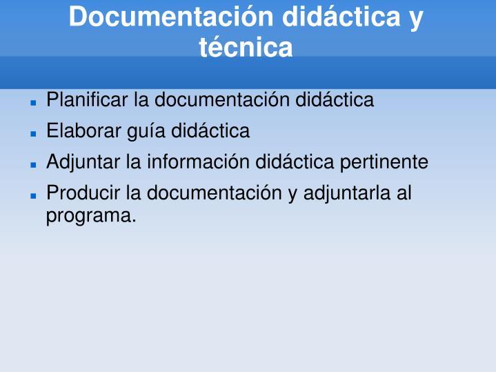 Documentación didáctica y técnica
