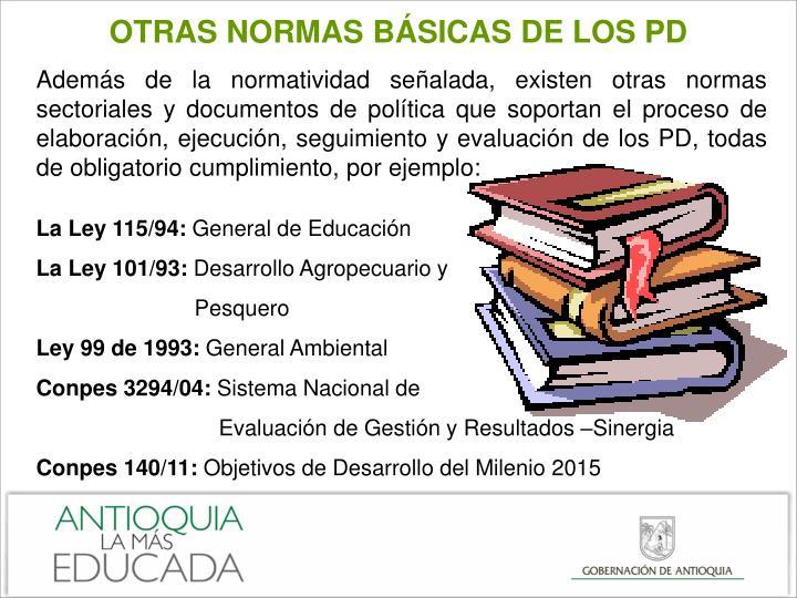 OTRAS NORMAS BÁSICAS DE LOS PD