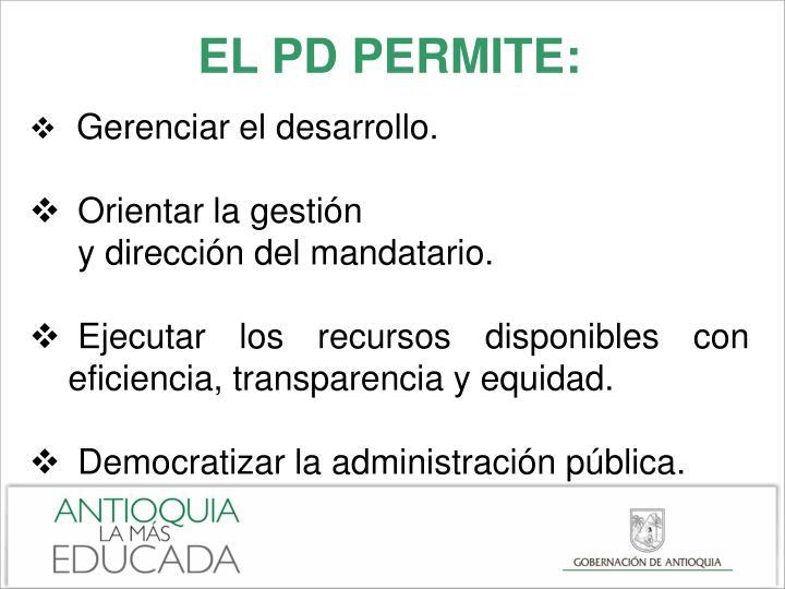 EL PD PERMITE: