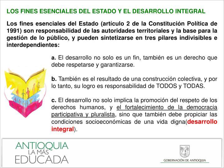 LOS FINES ESENCIALES DEL ESTADO Y EL DESARROLLO INTEGRAL