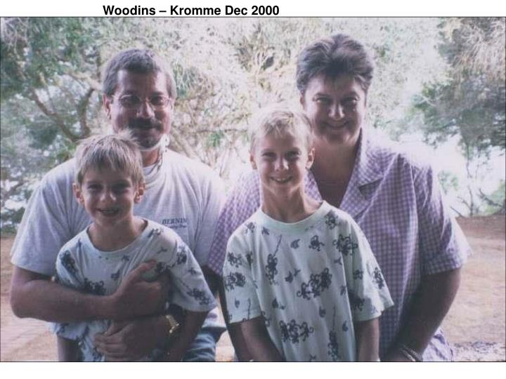 Woodins – Kromme Dec 2000