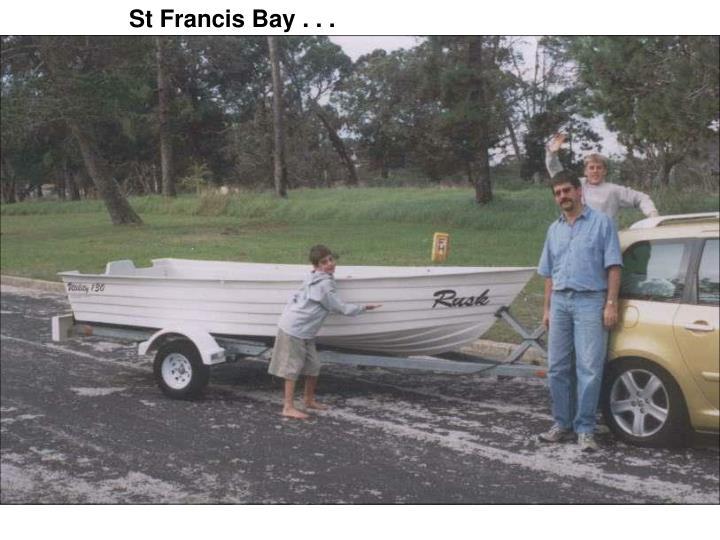 St Francis Bay . . .