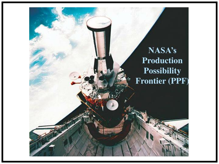 NASA's Production Possibility Frontier (PPF)