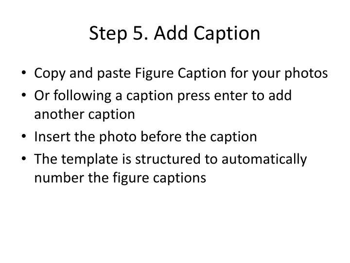 Step 5. Add Caption