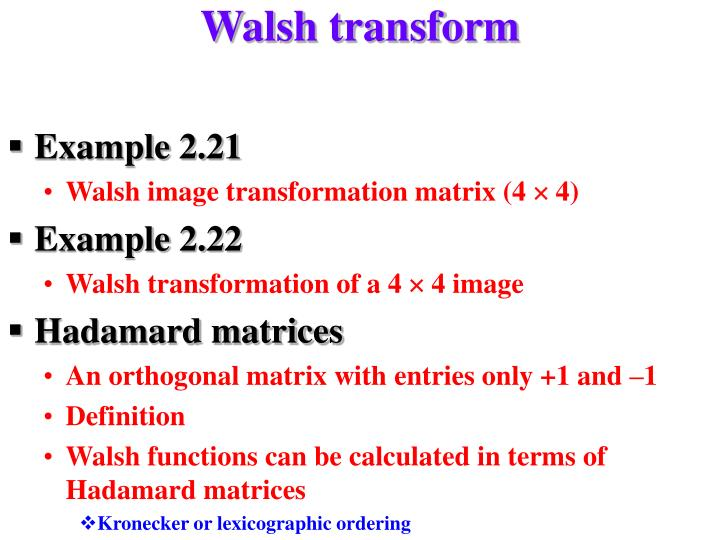 Walsh transform