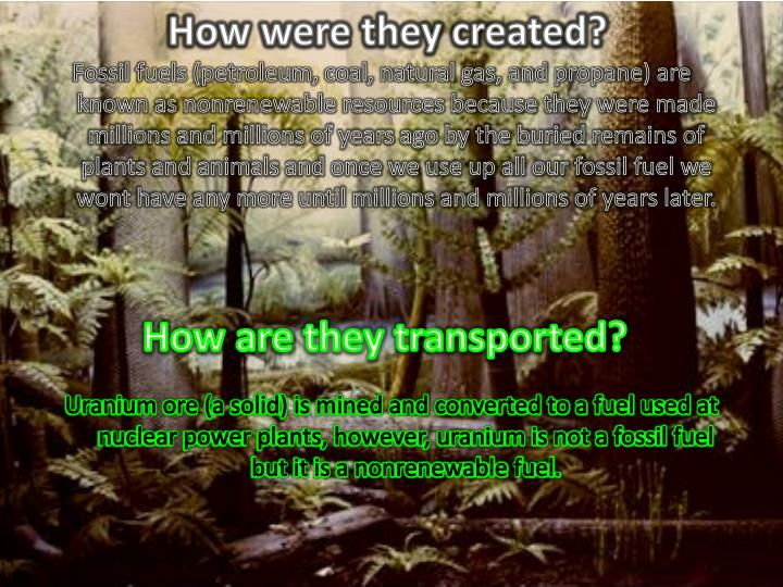 How were they created?