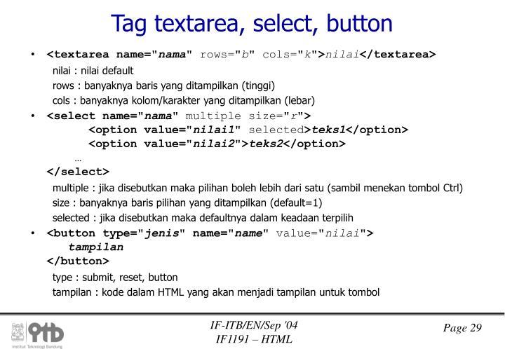 Tag textarea, select, button