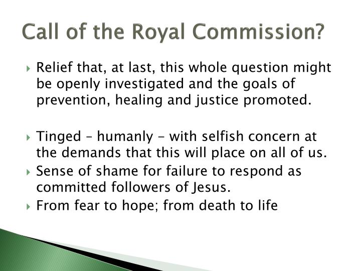 Call of the Royal Commission?