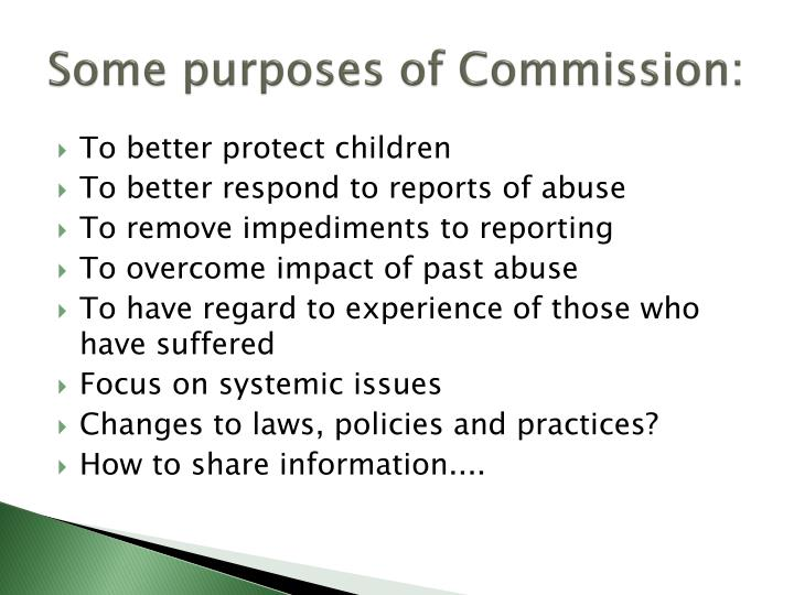 Some purposes of Commission: