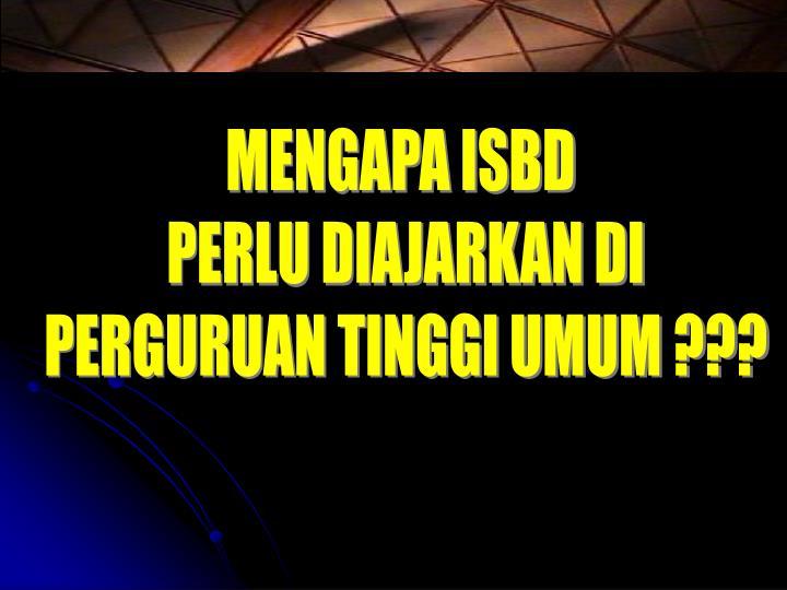 MENGAPA ISBD