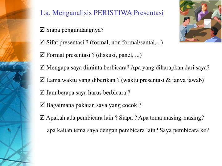1.a. Menganalisis PERISTIWA Presentasi