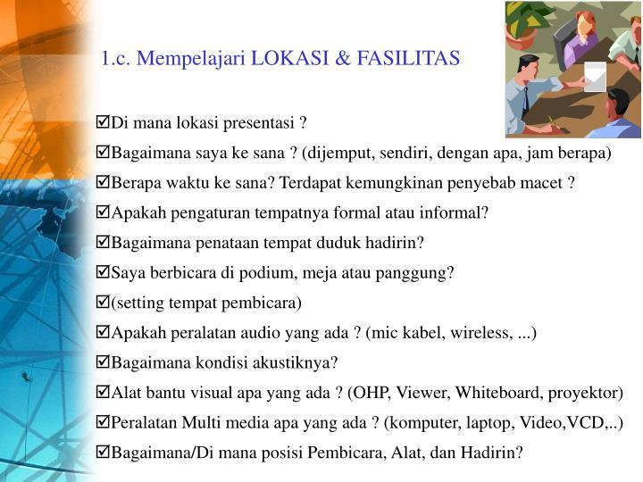 1.c. Mempelajari LOKASI & FASILITAS