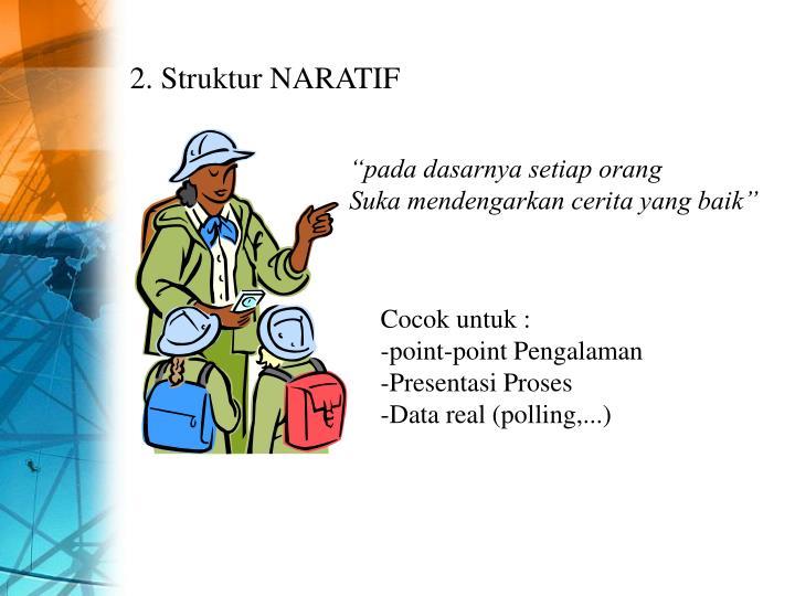 2. Struktur NARATIF
