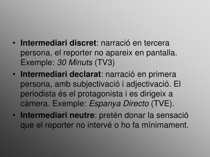 Intermediari discret