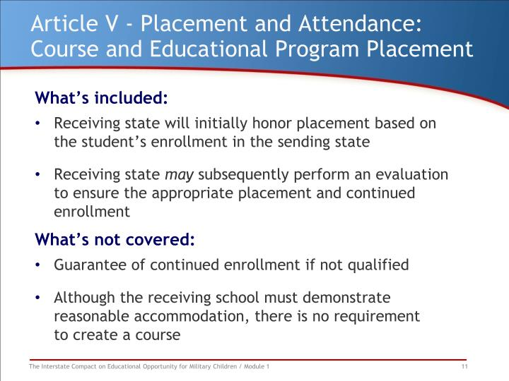 Article V - Placement and Attendance: