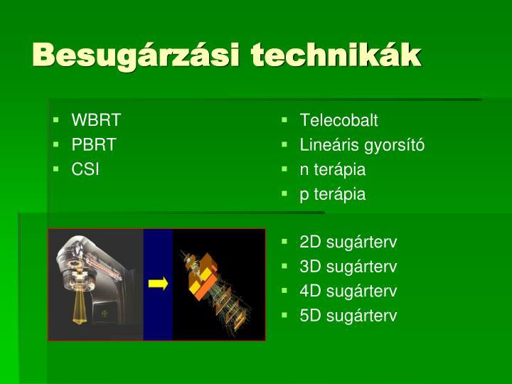 Besugárzási technikák