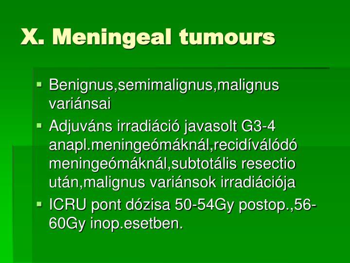 X. Meningeal tumours