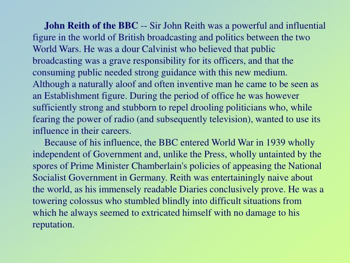 John Reith of the BBC
