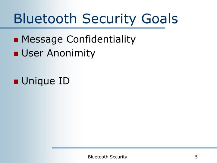 Bluetooth Security Goals