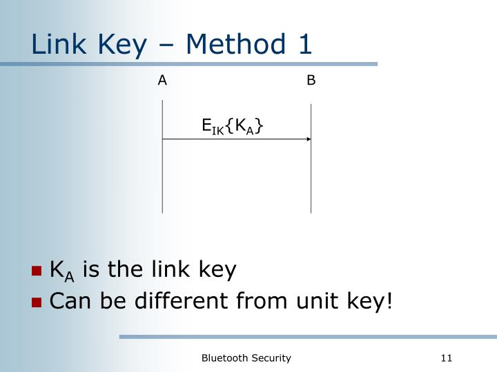 Link Key – Method 1