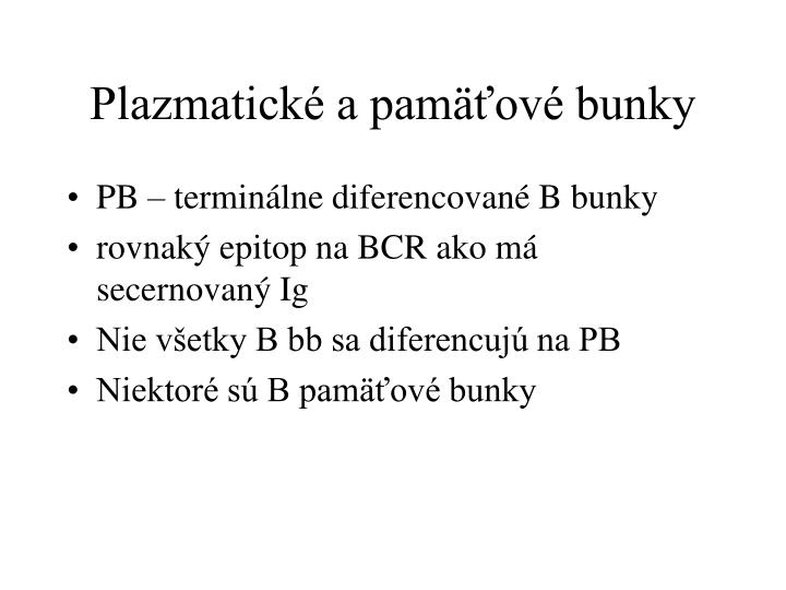 Plazmatické a pamäťové bunky