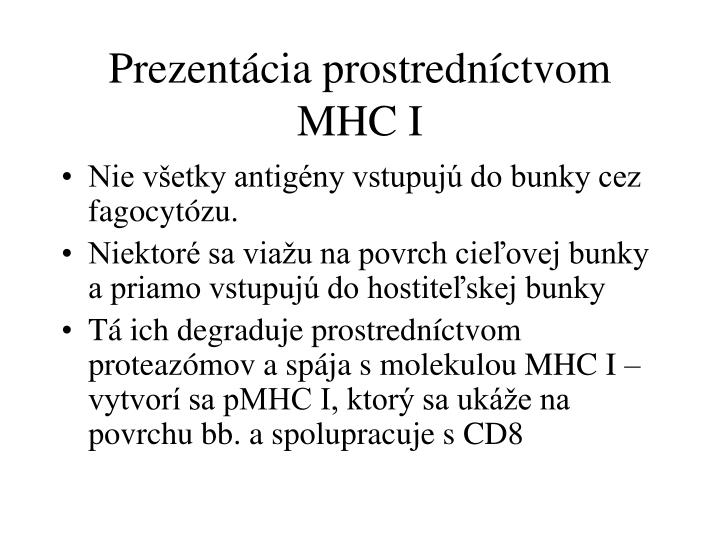 Prezentácia prostredníctvom MHC I