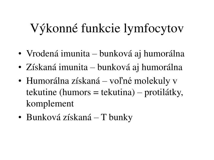 Výkonné funkcie lymfocytov