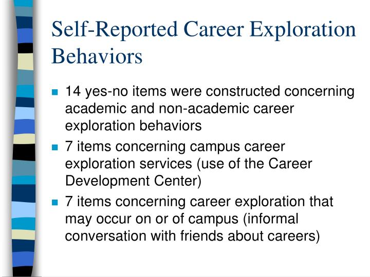 Self-Reported Career Exploration Behaviors