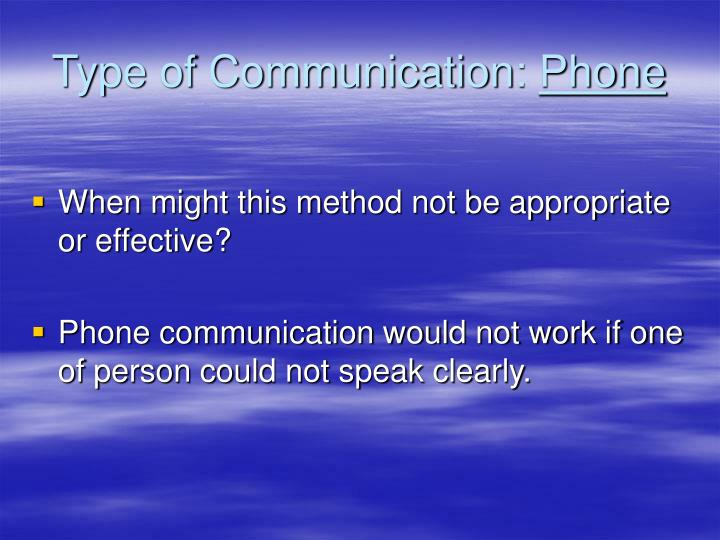 Type of Communication: