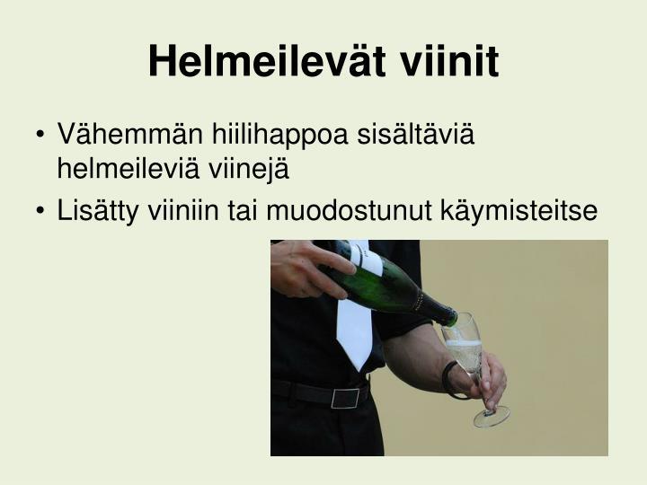 Helmeilevät viinit