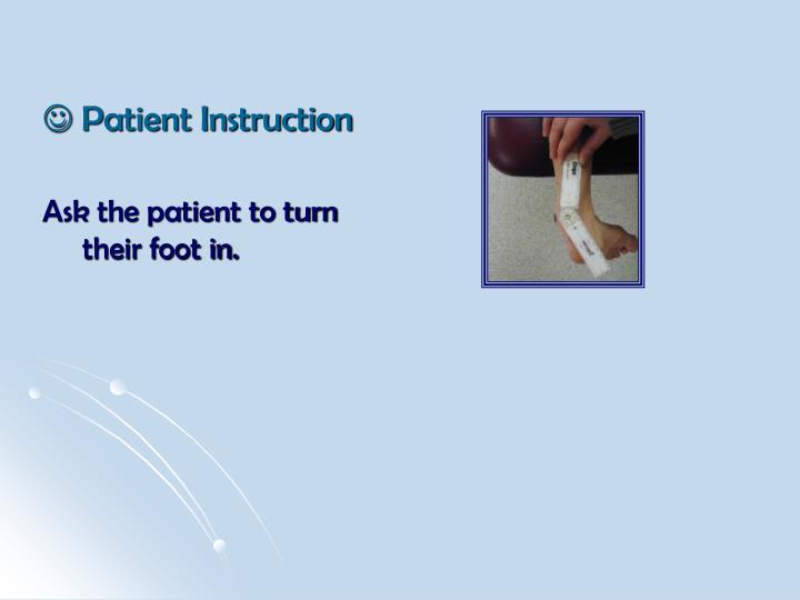 Patient Instruction