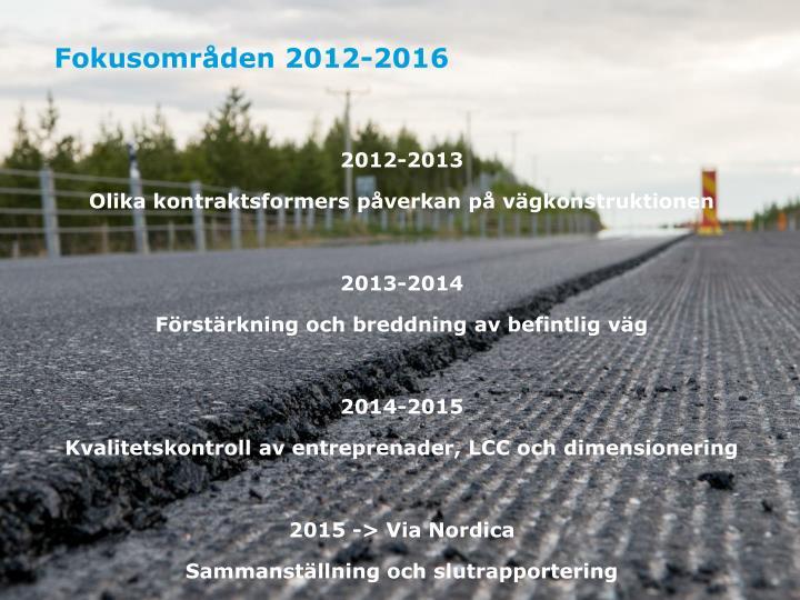 Fokusområden 2012-2016