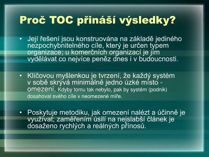 Proč TOC přináší výsledky?