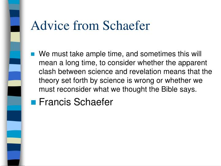 Advice from Schaefer