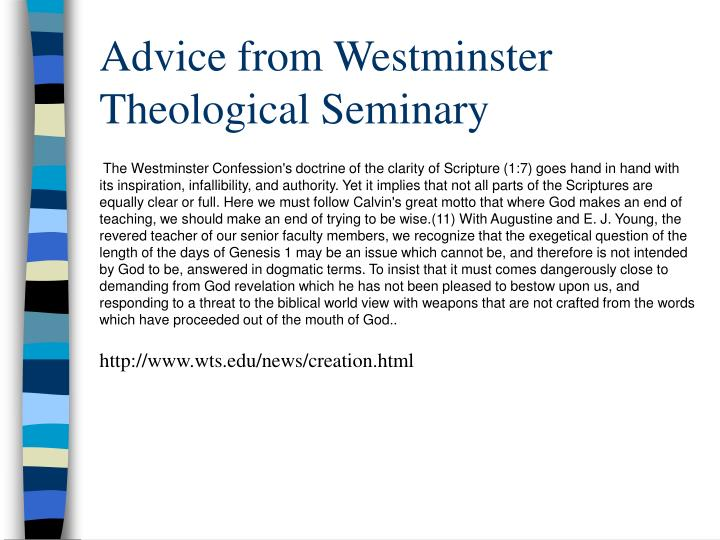 Advice from Westminster Theological Seminary