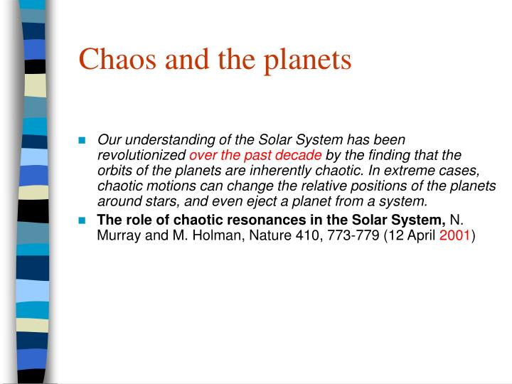 Chaos and the planets